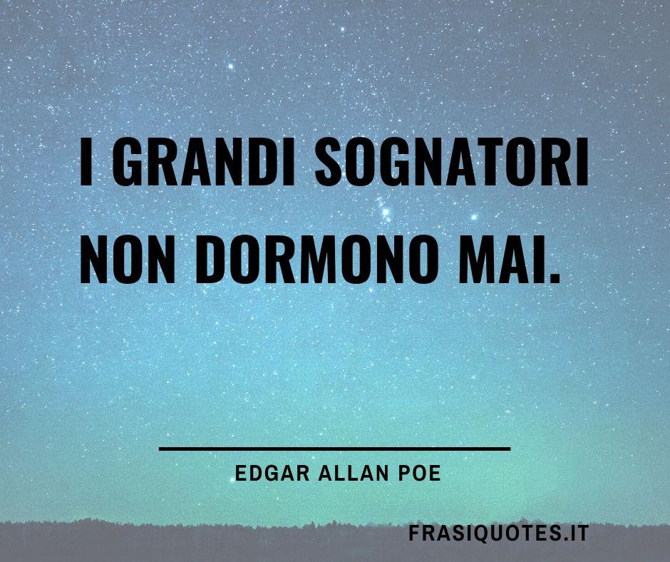 Frasi Sui Sognatori Edgar Allan Poe Frasi Frasi Belle Tumblr