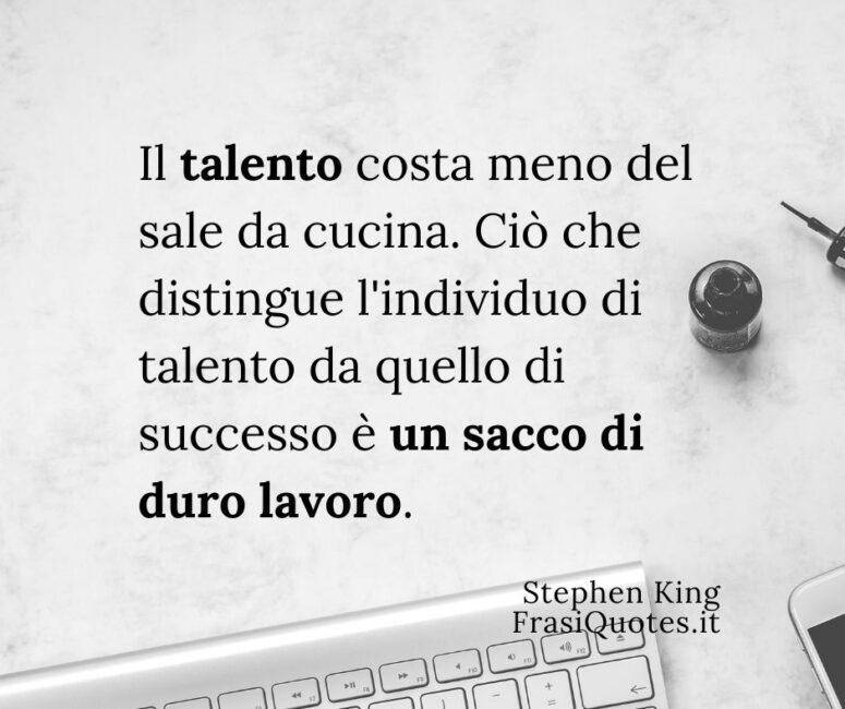 Frasi sul talento e il duro lavoro _ Frasi successo