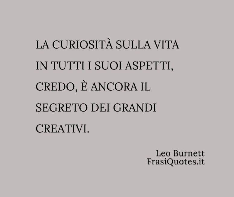 Frasi sulla curiosità sulla vita